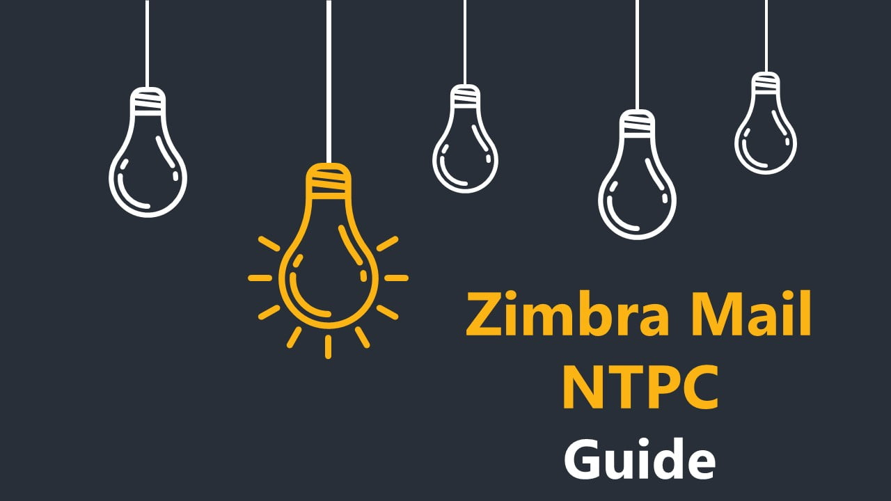 Zimbra Mail Web Ntpc Secure Login Guide Sign Up Forget Password Solution